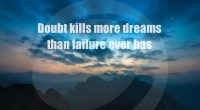 Doubt Kills Dreams Failure Quote268768386 200x110 - Doubt Kills Dreams Failure Quote - Quote, Kills, Failure, Dreams, Doubt, Compared
