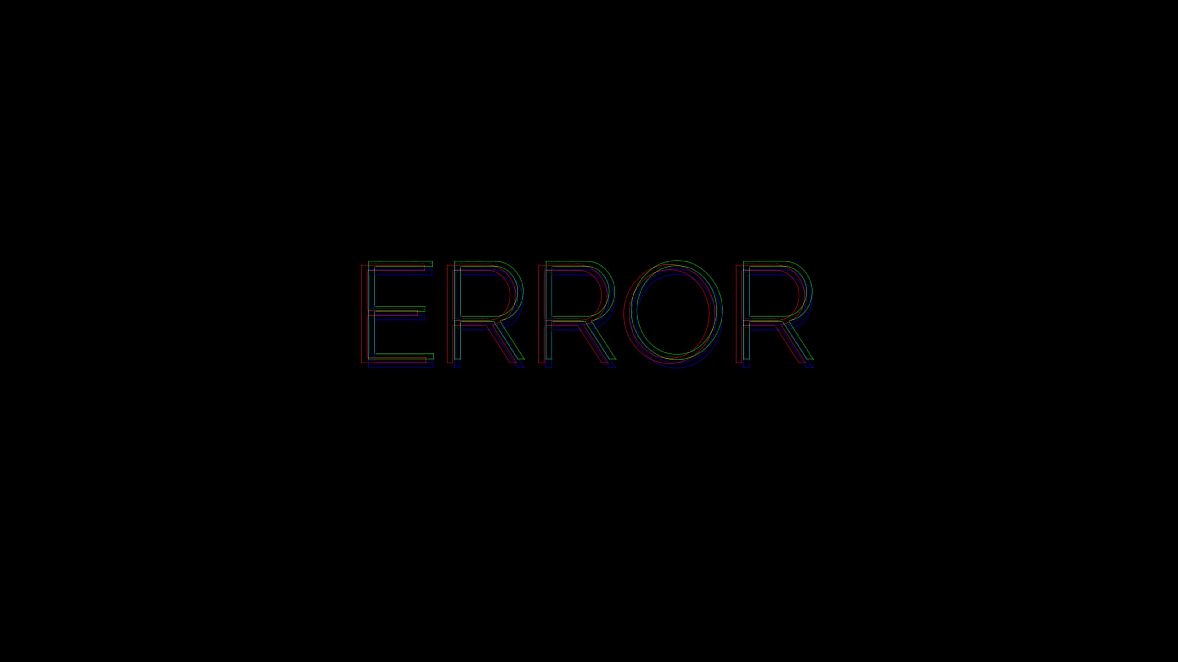 error inscription text word 4k 1540575225 - error, inscription, text, word 4k - text, Inscription, error