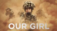 our girl 1596931264 200x110 - Our Girl -